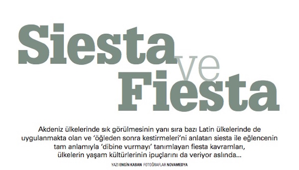 Siesta and Fiesta