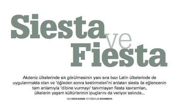 Siesta and Fiesta
